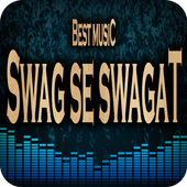 Best Songs Swag Se Swagat Free Music Mp3 icon