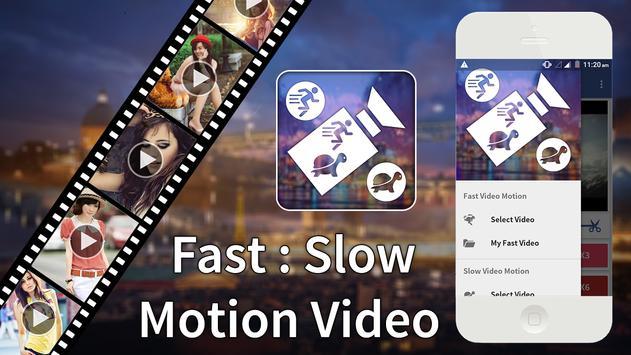 Fast : Slow Motion Video Maker apk screenshot
