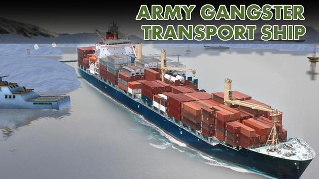 Army Gangster Transport Ship poster