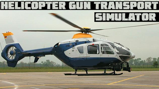 Helicopter Gun Transport Sim poster