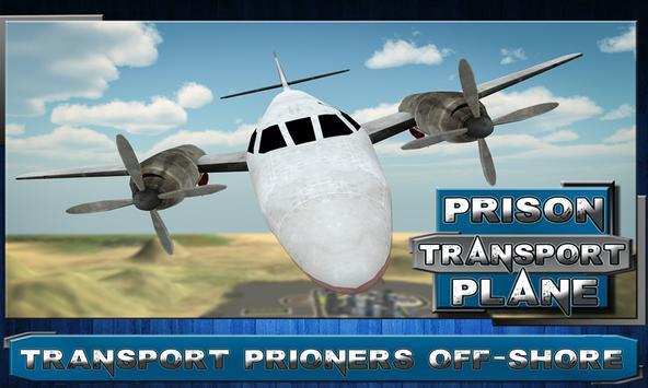 Jail Criminal Transport Plane poster