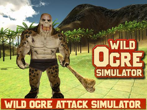 Wild Ogre Attack Simulator 3D apk screenshot