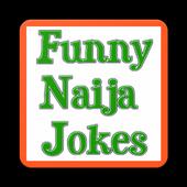 FUNNY NAIJA JOKES 2017 icon