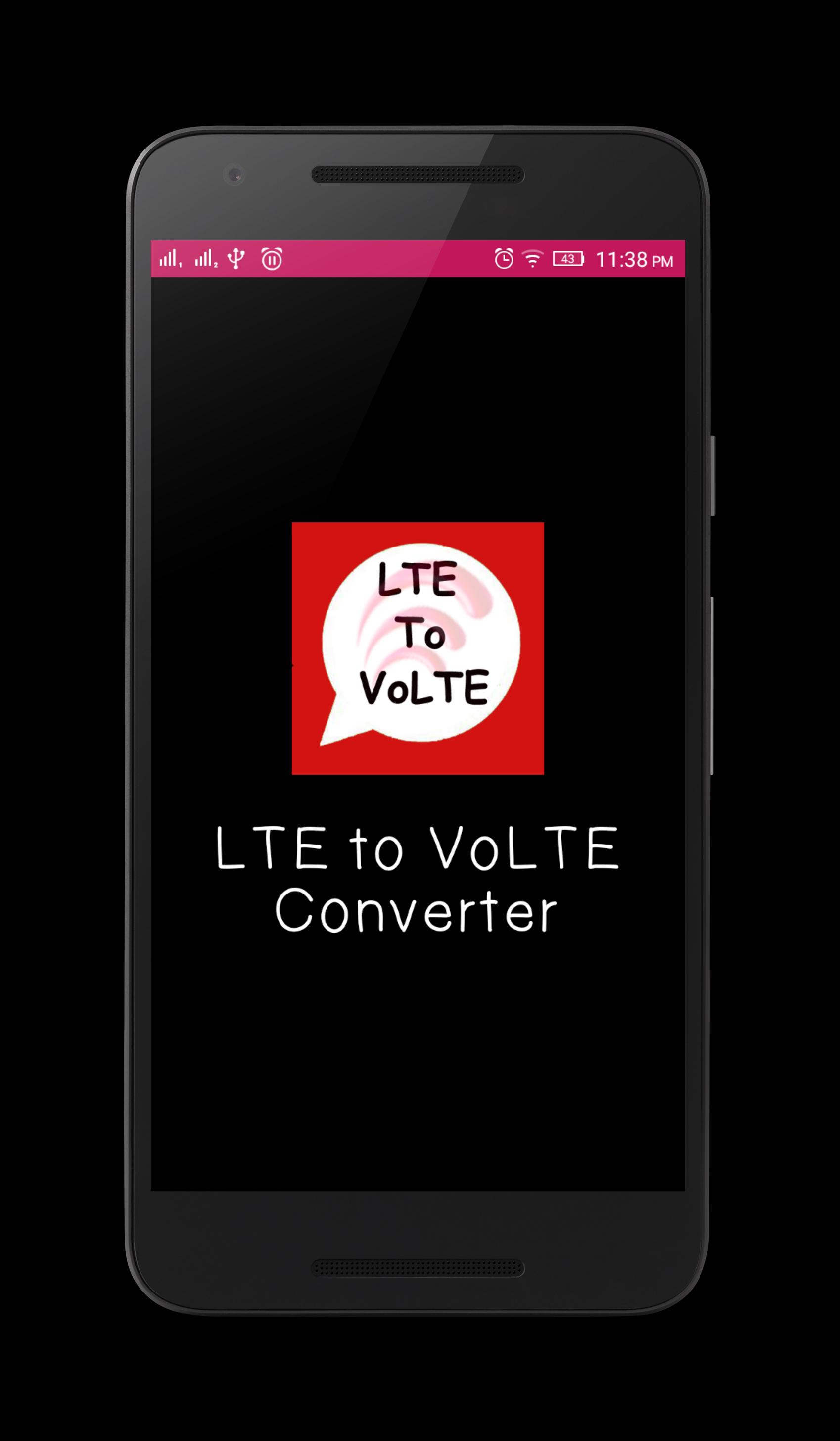 LTE to VoLTE Convert for Android - APK Download