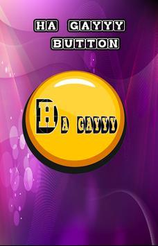 HA GAYYY Button poster