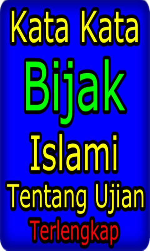 Kata Bijak Islami Doa Dan Ujian For Android Apk Download