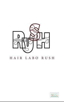 Hair Labo Rush(ヘアーラボラッシュ) poster