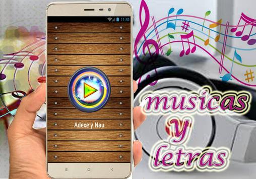 Adexe y Nau - Podemos Ser Felices Musica 2017 apk screenshot