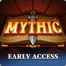 Mythic (Unreleased) APK