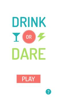Drink or Dare poster
