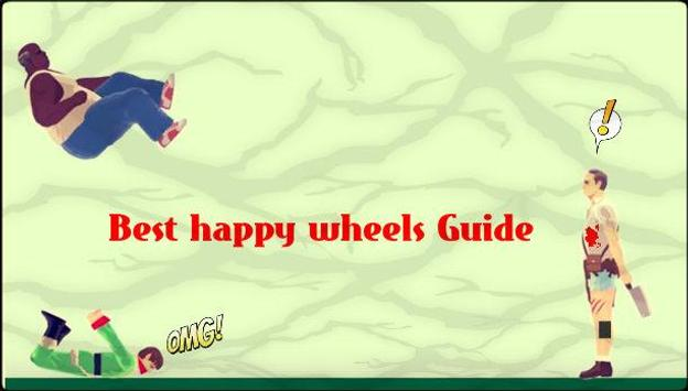 Best happy wheels Guide screenshot 2