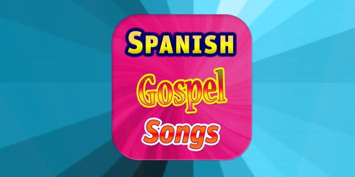 Spanish Gospel Songs poster