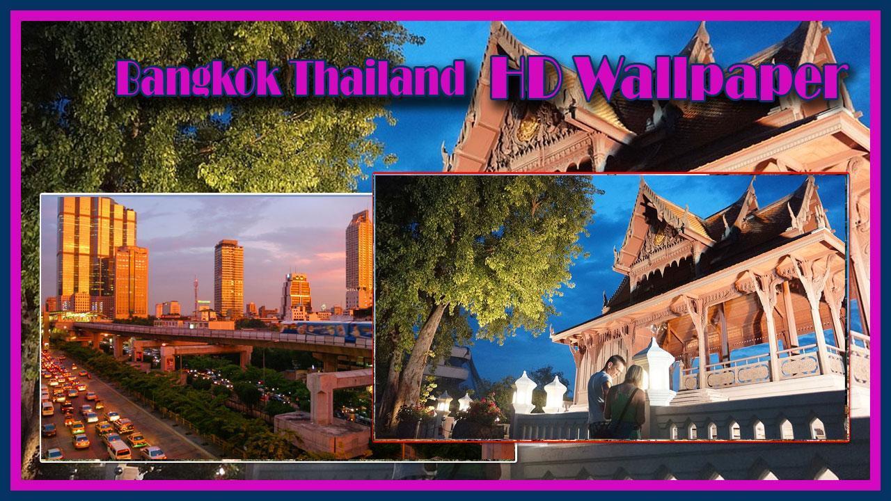 Bangkok Thailand Hd Wallpaper For Android Apk Download