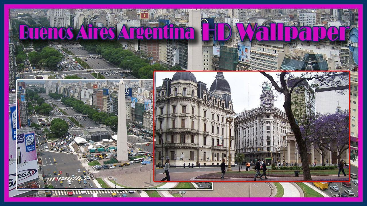 Buenos Aires Hd Wallpaper For Android Apk Download