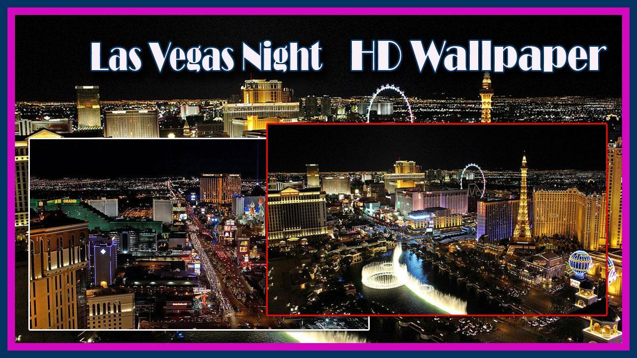 Las Vegas Night Hd Wallpaper For Android Apk Download