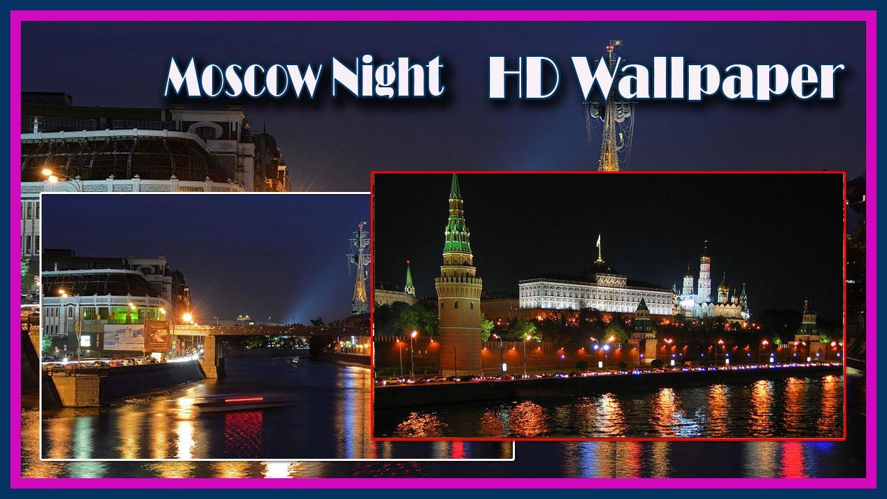 Moscow Night Hd Wallpaper For Android Apk Download