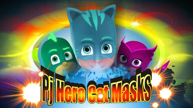 Pj Hero Cat Masks poster