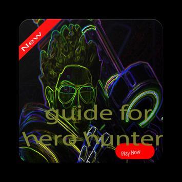 Guide For Hero Hunter's apk screenshot