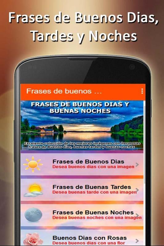 Frases De Buenos Dias Amor Y Bueas Noches Imagenes Para Android
