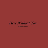 Here Without You Baby icon