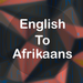 English To Afrikaans Translator Offline and Online