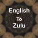 English To Zulu Translator Offline and Online