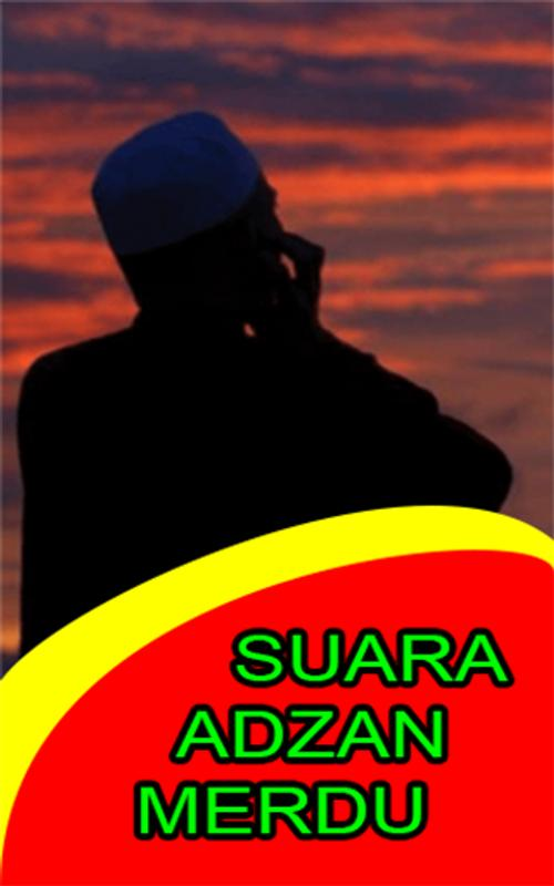 Suara adzan mp3 offline for android apk download.