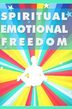 Spiritual Emotional Freedom Technique poster