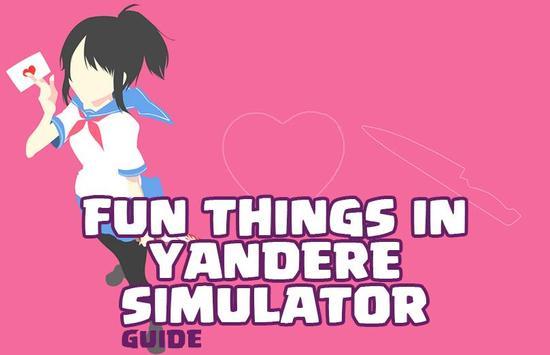 Fun Things in Yandere Sim Tips apk screenshot