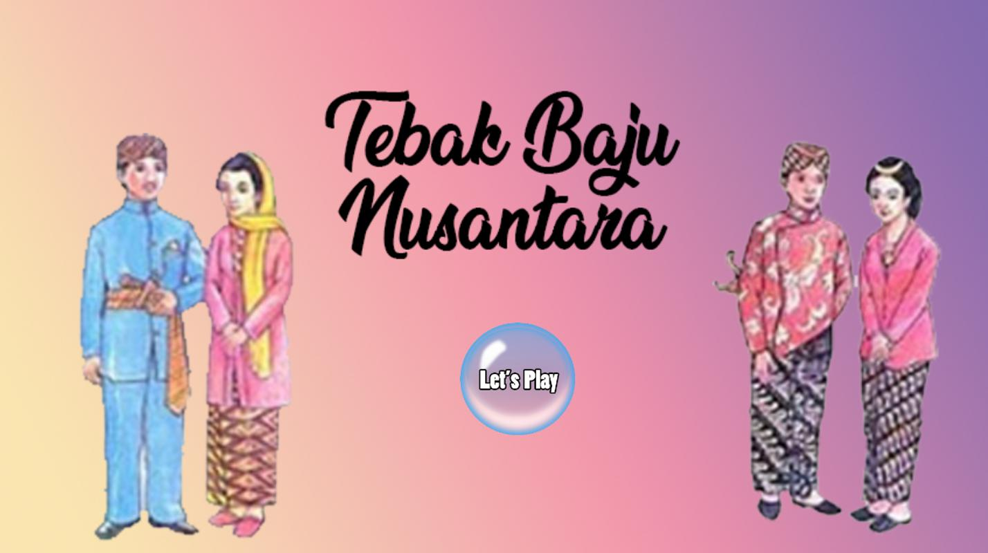 Tebak Baju Nusantara For Android Apk Download