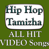 Hip Hop Tamizha ALL Songs Video App icon