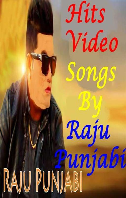 Raju punjabi video gane
