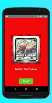 Book Story for Who's Your Daddy online game apk screenshot