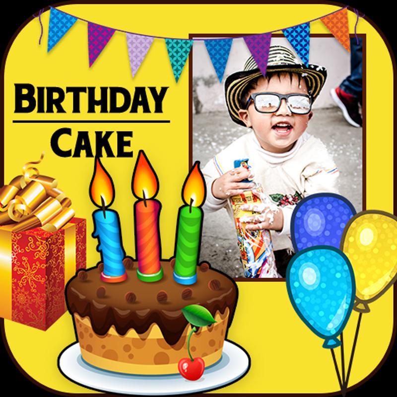Birthday Cake Frames Happy Birthday Photo Editor For Android Apk
