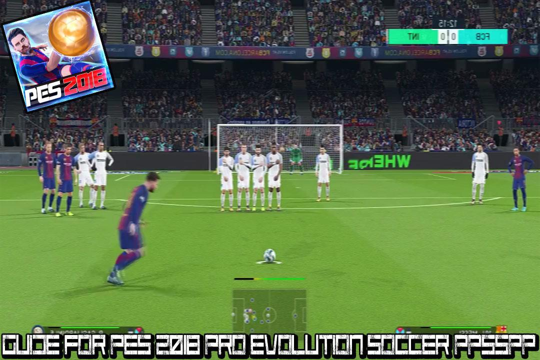 Guide For pes 2018 Pro Evolution Soccer PPSSPP for Android