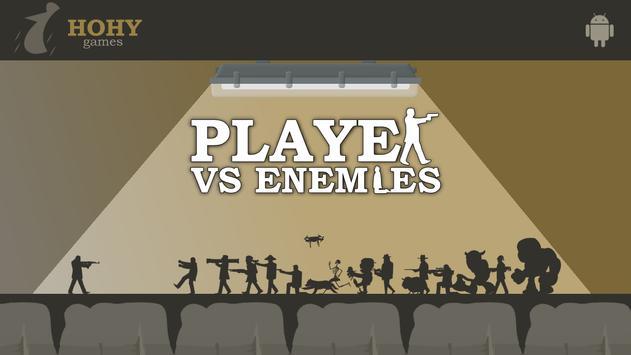 Player vs Enemies poster