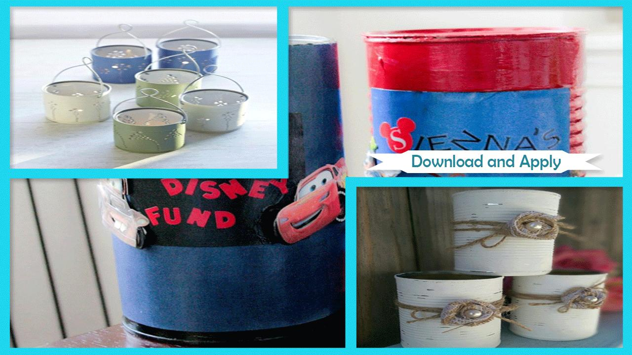 Awesome DIY Tin Can Crafts poster