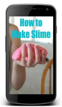 How To Make Slime Without Borax or Glue poster