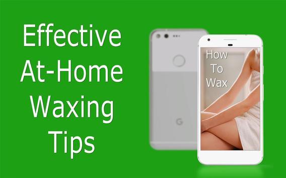 How to Wax : Waxing Guide screenshot 3
