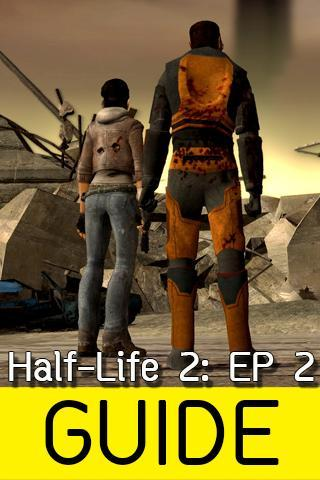 Guide For Half-Life 2: EP 2 for Android - APK Download