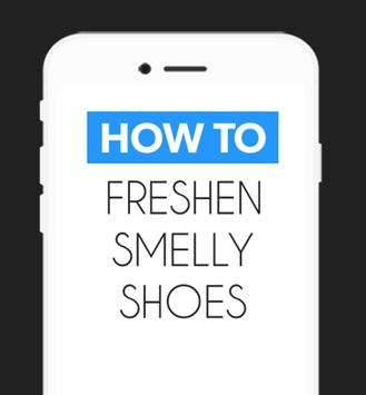 How to Freshen Smelly Shoes poster