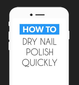 How To Dry Your Nail Polish poster