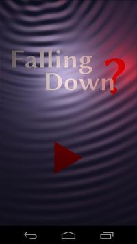 Falling Down? poster