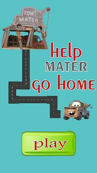 Help Mater Go Home poster