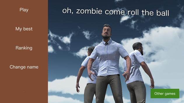 oh, zombie come roll the ball poster