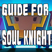 Guide for Soul Knight 2 icon