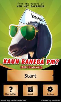 KAUN BANEGA PM? poster