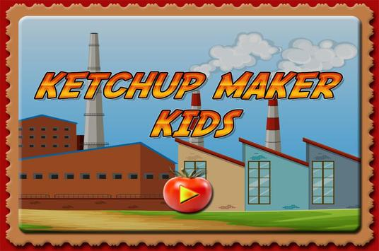ketchup maker kids fun factory poster
