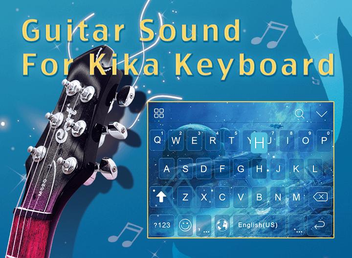 Guitar Sound for Kika Keyboard for Android - APK Download