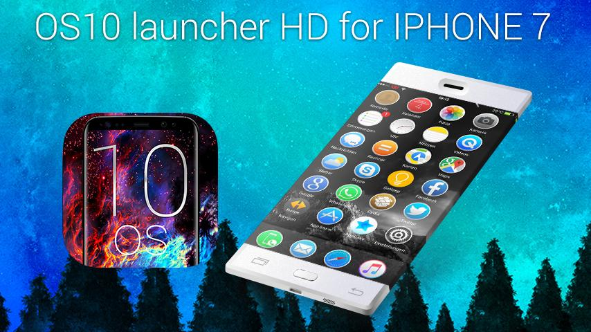 ilauncher OS 10 Launcher for iphone 7 for Android - APK Download